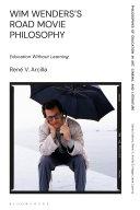 Wim Wenders s Road Movie Philosophy