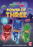 PJ Masks  Power of Three