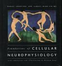 Foundations of Cellular Neurophysiology Book