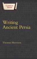 Writing Ancient Persia