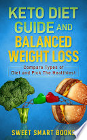 Keto Diet Guide and Balanced Weight Loss