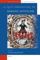 A New Companion to Hispanic Mysticism