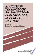 Education Technology And Industrial Performance In Europe 1850 1939