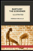 Bartleby  the Scrivener Illustrated