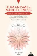 Humanisme et Mindfulness, une éducation pour le XXIe siècle