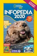 National Geographic Kids Infopedia 2020  UK Edition