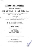 Neues Spanisch-Deutsches und Deutsch-Spanisches Wörterbuch : nach der neuesten, seit 1815 von der Spanischen Akademie sanctionirten Orthographie