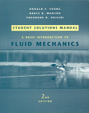 A Brief Introduction to Fluid Mechanics  Student Solutions Manual Book