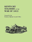 Kentucky Soldiers of the War of 1812