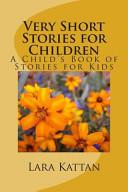 Very Short Stories for Children