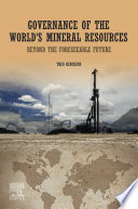 Governance of The World   s Mineral Resources Book