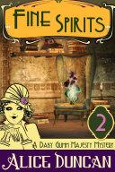 Fine Spirits (A Daisy Gumm Majesty Mystery, Book 2) [Pdf/ePub] eBook