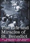 The Life and Miracles of St  Benedict
