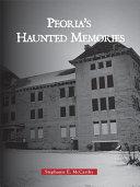 Peoria s Haunted Memories