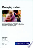Managing contact: This publication sets out the findings from the first UK research study into the experiences of siblings who are raising their younger brothers and sisters