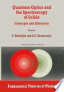Quantum Optics and the Spectroscopy of Solids