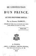 De l'institution d'un prince au dix-neuvième siècle