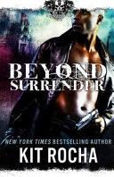 Beyond Surrender