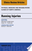 Running Injuries  An Issue of Physical Medicine and Rehabilitation Clinics of North America  E Book
