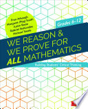 We Reason   We Prove for ALL Mathematics