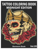 Tattoo Coloring Book Midnight Edition