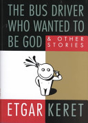 The Bus Driver Who Wanted to Be God Book