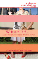 What If . . . All Your Dreams Came True Pdf/ePub eBook