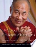 The Dalai Lama s Big Book of Happiness