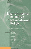 Environmental Ethics and International Policy