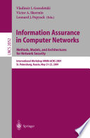 Information Assurance In Computer Networks Methods Models And Architectures For Network Security Book PDF