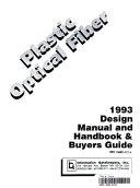 Plastic Optical Fiber Design Manual   Handbook and Buyers Guide