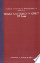 Power And Policy In Quest Of The Law