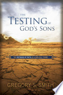 The Testing of God's Sons