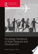 Routledge Handbook of Asian Diaspora and Development