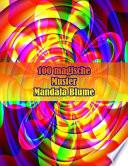 100 magische Muster Mandala Blume