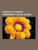 Works by Ernest Hemingway Book