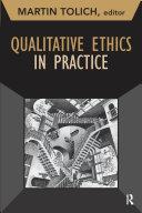 Qualitative Ethics in Practice