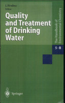 The handbook of environmental chemistry. 5, Water pollution : B. Quality and treatment of drinking water