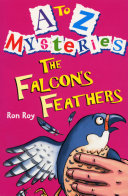 A Z Mysteries The Falcon S Feathers