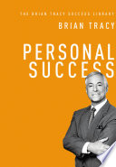 Personal Success  The Brian Tracy Success Library