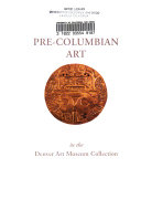Pre Columbian Art in the Denver Art Museum Collection