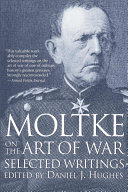 Moltke on the Art of War
