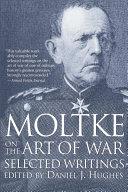 Moltke on the Art of War [Pdf/ePub] eBook