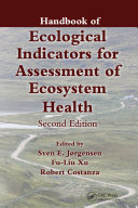 Handbook of Ecological Indicators for Assessment of Ecosystem Health, Second Edition