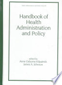 Handbook of Health Administration and Policy Book