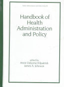 Handbook of Health Administration and Policy