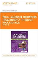 Language Disorders from Infancy Through Adolescence Book