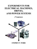 Experiments for Electrical Machines  Drives  and Power Systems