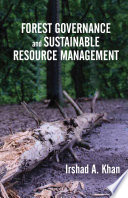 Forest Governance and Sustainable Resource Management Book