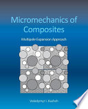 Micromechanics of Composites
